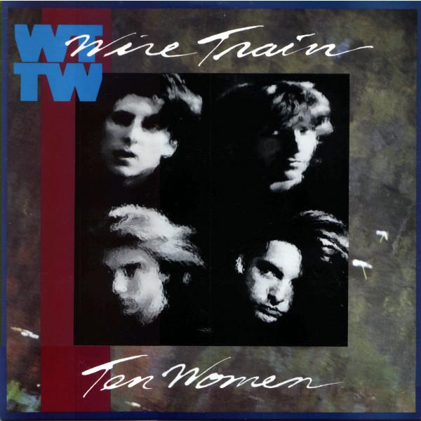 Wire Train - Ten Women